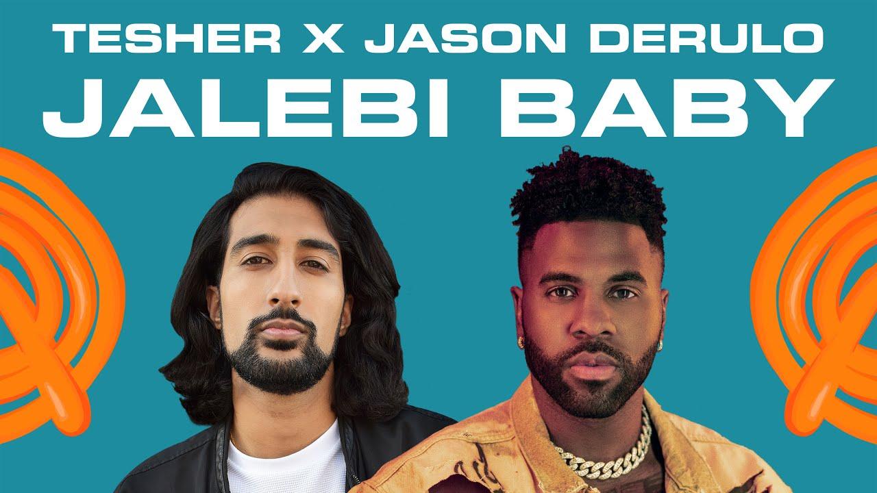 Tesher X Jason Derulo Jalebi - Sonnerie MP3 gratuite